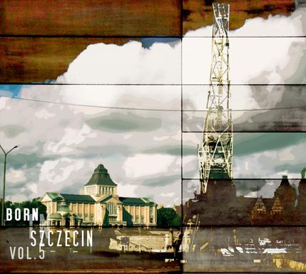 Born In Szczecin vol. 5 / 1